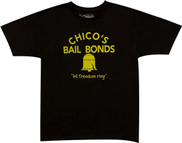 Chico's Bail Bonds T-shirts